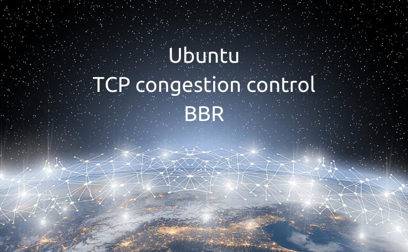 tcp bbr linux ubuntu